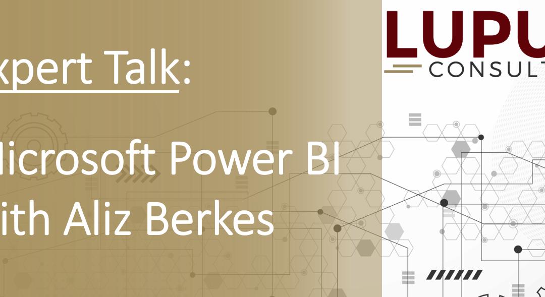 Expert Talk: Microsoft Power BI with Lupus Expert